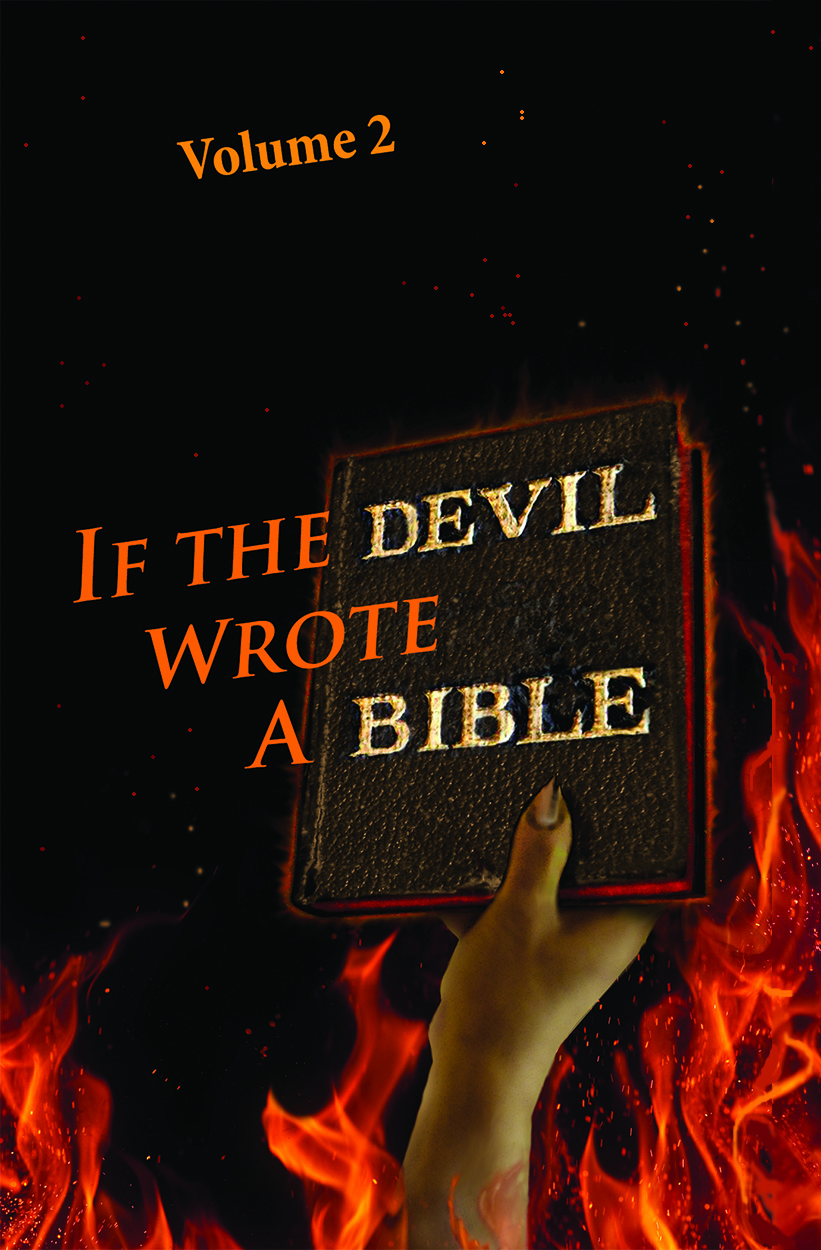 Cover of book: If the Devil Wrote a Bible: hand emerges from the flames with book
