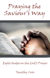 Book cover: Praying the Saviour's Way