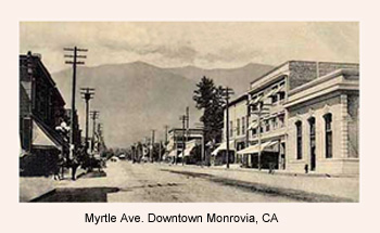Myrtle Ave. in Downtown Monrovia
