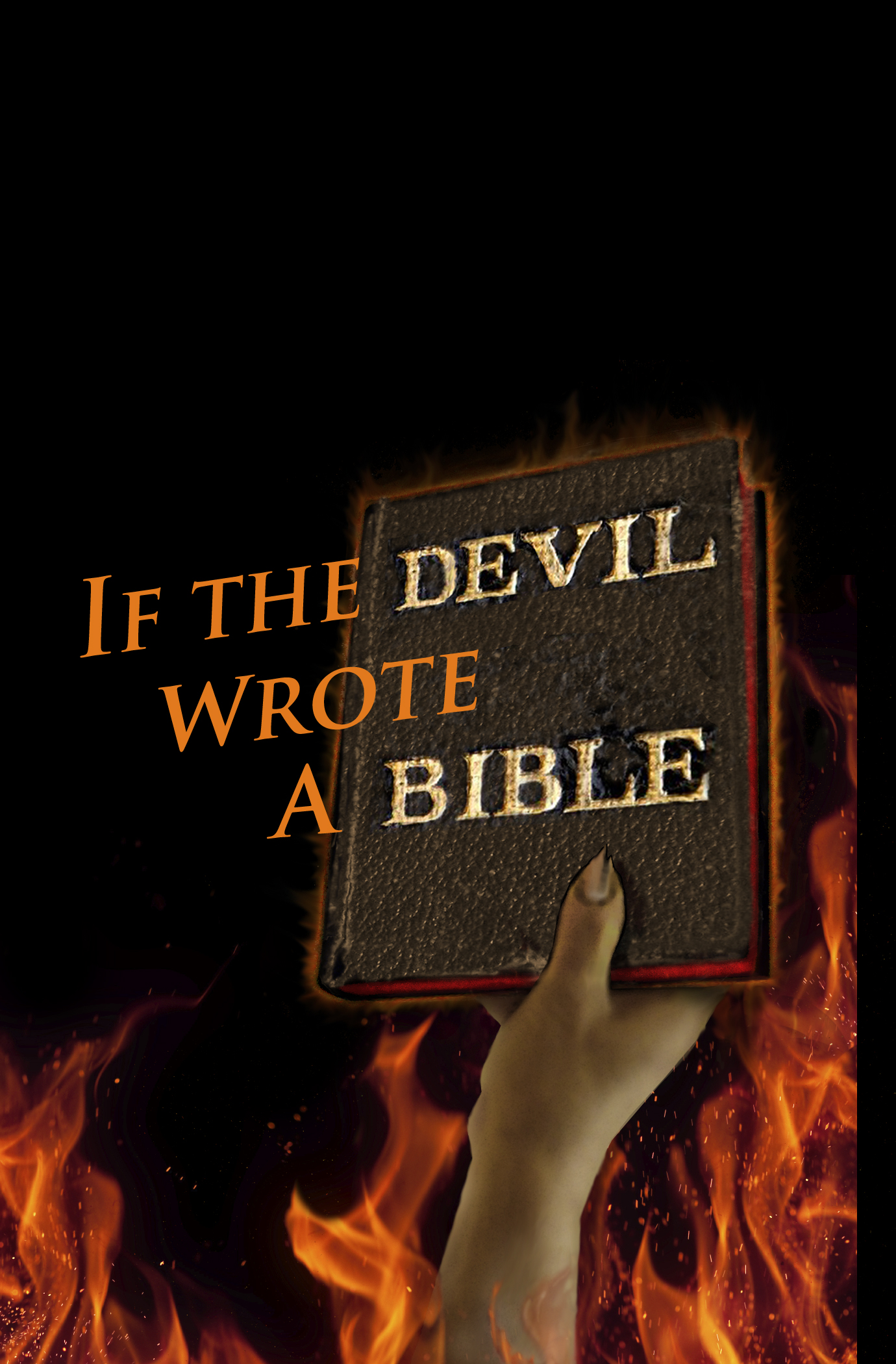 Book cover: If the Devil Wrote a Bible