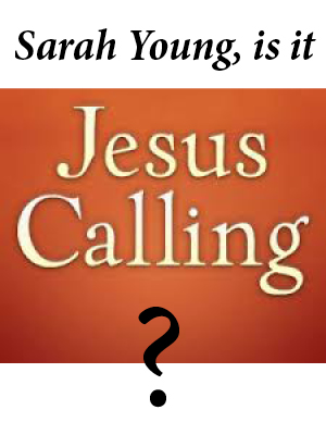 Sarah Young, is it Jesus Calling?