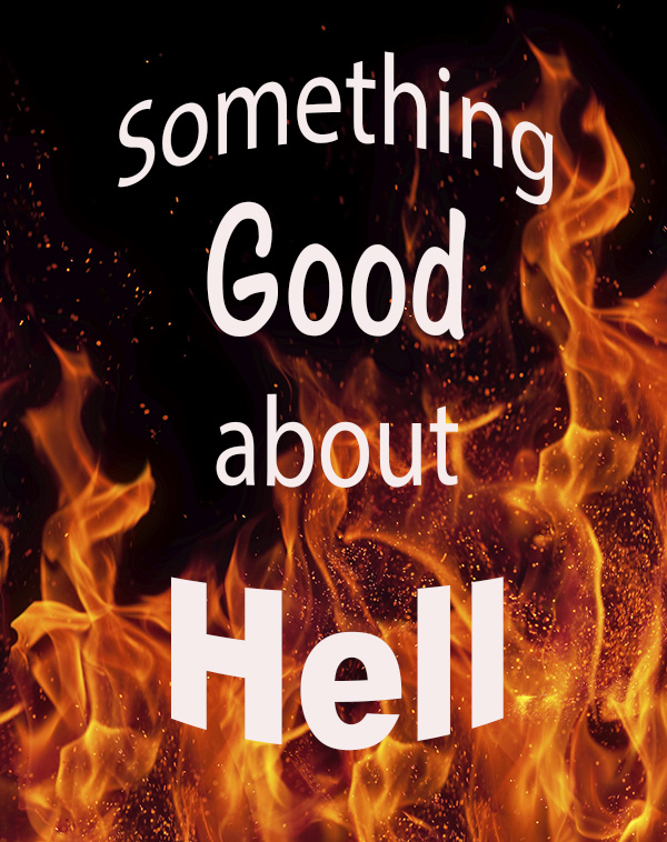 Something Good about Hell on flames background